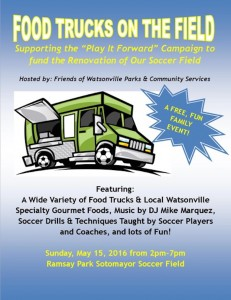Food Trucks on the Field is in Watsonville on May 15