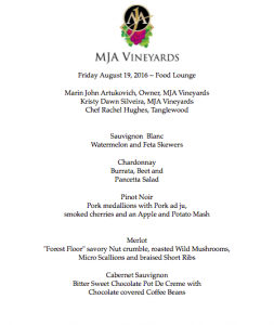 There is an MJA Vineyards winemaker dinner at the Food Lounge Aug. 19