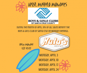 April Mahalo Mondays benefit Boys and Girls Club